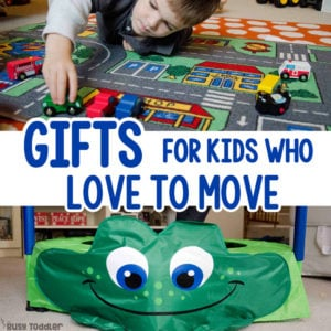 GIFTS FOR KIDS WHO LIKE TO MOVE: Looking for gifts ideas? Check out these awesome gift ideas for babies, toddlers, and preschoolers. Easy indoor activities from Busy Toddler (sponsored by Lakeshore)