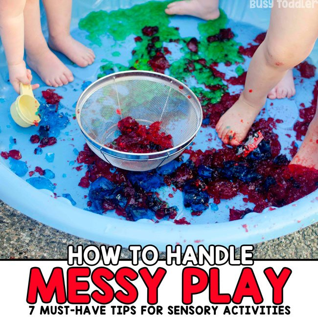 MESSY SENSORY PLAY: Are you terrified of sensory play? You don't have to be! Check out these 7 awesome tips for managing messy play from Busy Toddler
