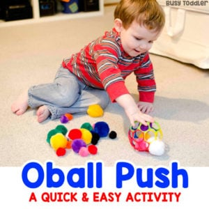 POM POM OBALL PUSH: A quick and easy activity; taby activity; toddler activity; easy indoor activity; fine motor skills activity; easy rainy day activity from Busy Toddler