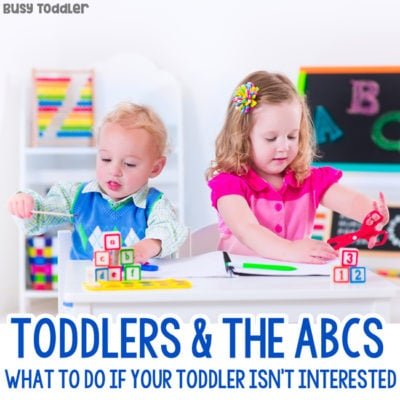 Stop Worrying about Teaching Your Toddler the ABCs