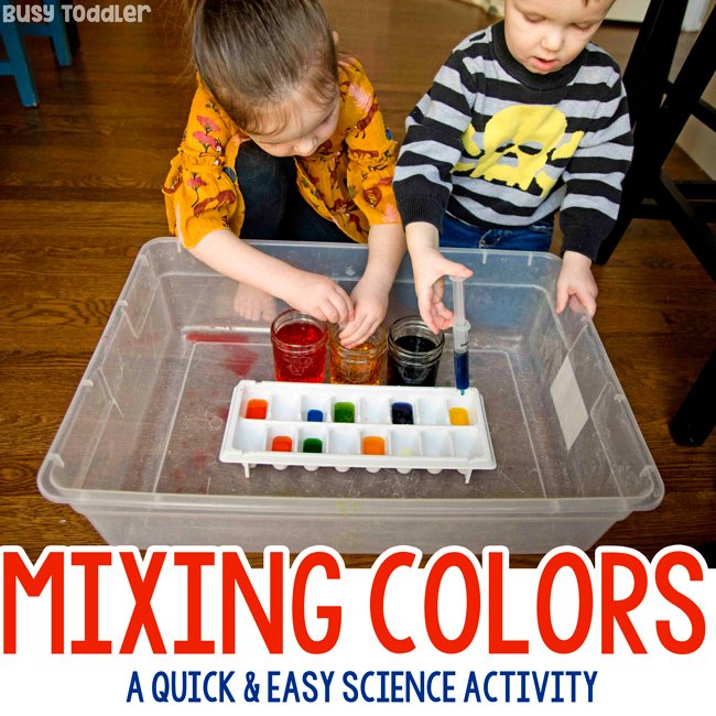 Mixing Colors Toddler Science Experiment Busy Toddler