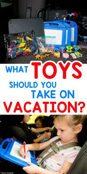 BEST TOYS FOR TRAVELING WITH KIDS (AD): Check out the best toys for taking on a vacation with kids; road trip toys; airplane ride toys; toys for kids on vacation by Busy Toddler
