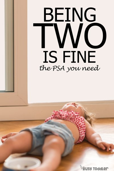 BEING TWO IS FINE: A parenting post about toddler behavior and encouragement for toddler parents from Busy Toddler