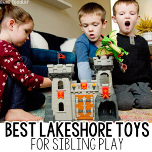 BEST TOYS FOR SIBLINGS: How do you find toys that all your kids will love? You go to Lakeshore! Check out these awesome toys from Lakeshore Learning (ad) with Busy Toddler