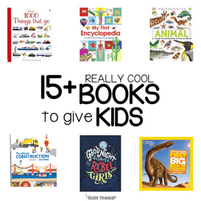 BEST BOOKS FOR KIDS: Looking for some seriously cool books to give kids? These are them. This list of awesome books for kids to discover information and learn from are perfect gifts to give (list from Busy Toddler)