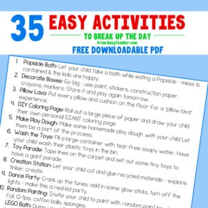 EASY ACTIVITIES FOR KIDS AT HOME: Need ideas for your kids while they are stuck at home? Try one of these 35 easy activities from Busy Toddler