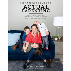 Busy Toddler's Guide to Actual Parenting: Busy Toddler wrote a book!!! Come learn more about Actual Parenting and how it can help you be even more successful with your kids.