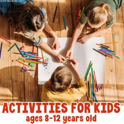 Activities for Kids (ages 8-12 years old)