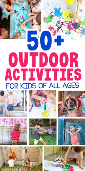OUTDOOR ACTIVITIES FOR KIDS - Check out this awesome list of 50+ activities for kids including arts and crafts, stem, water and ice, and easy activities from Busy Toddler