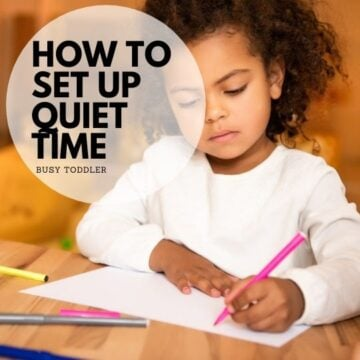 How to Set Up Quiet Time (all the tips)
