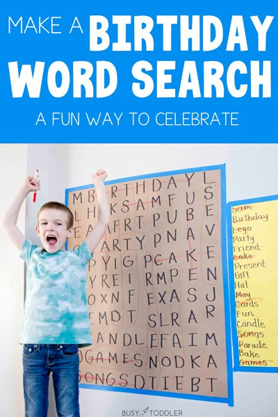 BIRTHDAY WORD SEARCH:  Looking for a fun (free) activity to celebrate your child's birthday? Make a birthday themed word search for them... and make it giant! An easy and fun kids activity - a great indoor activity - a literacy activity for kids from Busy Toddler