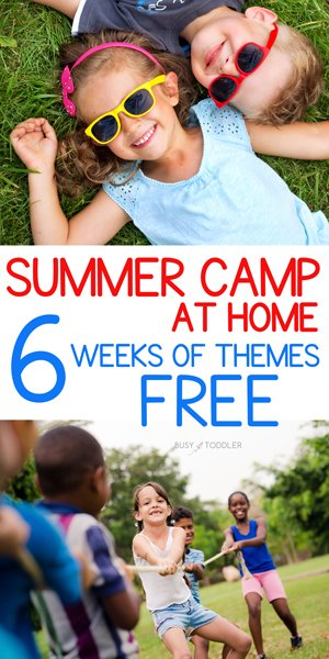 SUMMER CAMP AT HOME WITH BUSY TODDLER:  A fantastic free resource of 6 weeks of activities for kids; themed activities for the summer; summertime with Busy Toddler