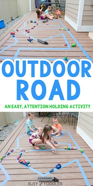 OUTDOOR ROAD ACTIVITY:  Have you made a tape road for your kids? This is awesome indoor activity is so easy to set up. Make a road outside for your kids to play with (from Busy Toddler)