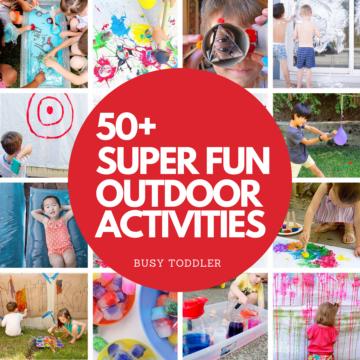 50+ Outdoor Activities for Kids
