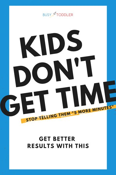 HELP KIDS UNDERSTAND TIME: Make time concrete for kids by using these 4 parenting tips from Busy Toddler