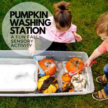 Pumpkin Washing Station – Easy Fall Toddler Activity